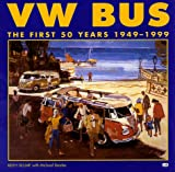 Vw Bus: the First 50 Years