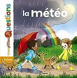 La météo : 6-8 ans