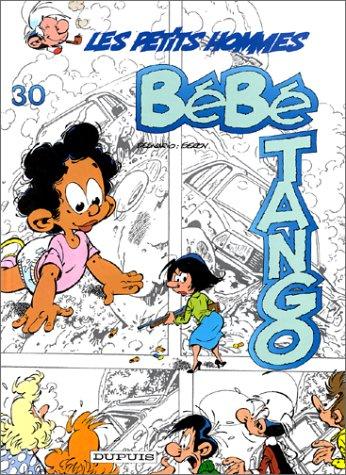 Les Petits Hommes, tome 30, Bébé Tango
