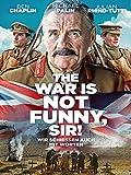 The War Is Not Funny, Sir! - Wir schießen auch mit Worten [dt./OV]