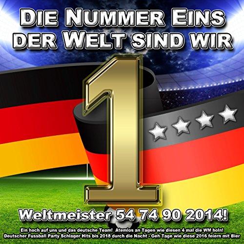 Die Nummer eins der Welt sind ...