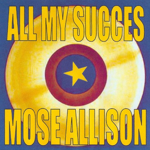 All My Succes - Mose Allison