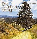Der Goldenen Steig - Paul Praxl