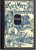 Weihnacht! Karl May's illustrierte Werke.Reiseerzählung. Mit den zeitgenössischen Illustrationen von Venceslav Cerný
