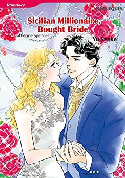 Sicilian Millionaire, Bought Bride (Harlequin comics) by [Spencer, Catherine]