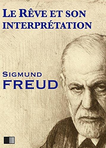 Le rêve et son interprétation par Sigmund Freud