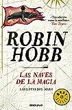 17. Las naves de la magia (Las leyes del mar) - Robin Hobb :arrow: 1998