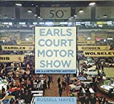 Earls Court Motor Show - An Illustrated History