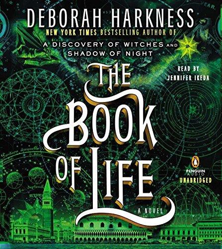 The Book of Life: A Novel (All Souls Trilogy) by Deborah Harkness(2014-07-15) (Deborah E Harkness)