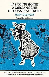 Las confesiones a medianoche de Constance Kopp par Amy Stewart