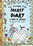 Secret Diary - Level A - Girls - A Book of Dreams: 180 Day Personal Journal - Creative Writing for Homeschooling Girls: Volume 3 (The Thinking Tree Diaries)
