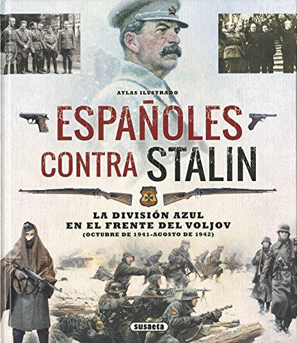Atlas ilustrado españoles contra Stalin por Susaeta Ediciones S  A