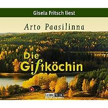 Die Giftköchin, 2 Audio-CDs