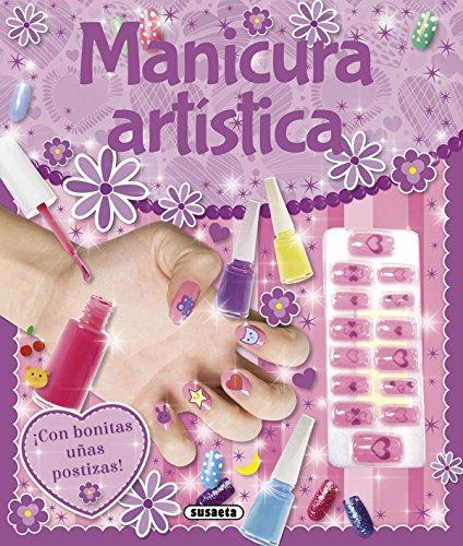 Manicura artística (¡A la última!) por Equipo Susaeta
