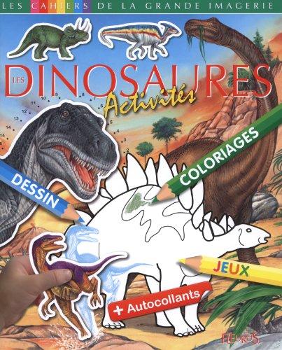 Les Dinosaures : Activits + autocollants