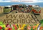 Das Original VW Bulli Kochbuch: 80 le...