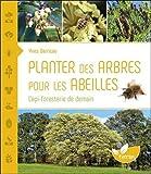 """Afficher """"Planter des arbres pour les abeilles"""""""
