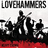 Songtexte von Lovehammers - Heavy Crown