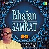 #7: Bhajan Samrat - Purshotam Das Jalota