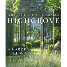 Highgrove: A Garden Celebrated (English Edition)