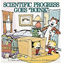 "Scientific Progress Goes ""Boink"" (Calvin and Hobbes)"