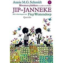 Jip en Janneke / Bloemen plukken / druk 46: en andere verhalen