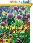 Pflegeleichter Garten: Clever gärtner...