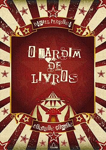 O Jardim de Livros: e outros contos (Portuguese Edition) por Daniel Pedrosa