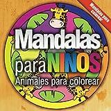 Mandalas para niños: Animales para colorear: Volume 1