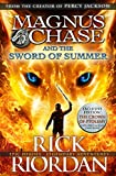 The Sword of Summer (Magnus Chase and The Gods of Asgard Book 1)