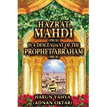 Hazrat Mahdi is a Descendant of the Prophet Abraham (English Edition)