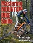 Mastering Mountain Bike Skills - 2nd...