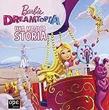 Barbie Dreamtopia. La mini storia. Ediz. a colori