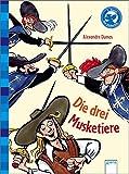 Der Bücherbär: Klassiker für Erstleser: Die drei Musketiere - Alexandre Dumas