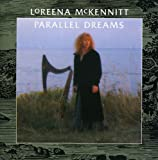 Parallel Dreams - Loreena Mckennitt
