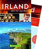Bruckmann Reiseführer Irland: Zeit für das Beste. Highlights, Geheimtipps, Wohlfühladressen. Inklusive Faltkarte zum Herausnehmen. NEU 2018