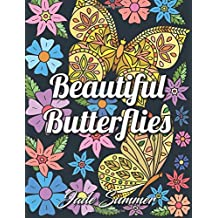 Beautiful Butterflies: An Adult Coloring Book with Fun Butterfly Scenes, Easy Mandala Patterns, and Relaxing Flower Designs