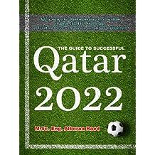 Qatar 2022: Apply Successful Planning Management Systems in Qatar 2022 FIFA World Cup