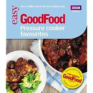 Good Food: Pressure Cooker Favourites 2