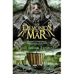 Los demonios del mar. De cuando los vikingos atacaron por primera vez las costas de España