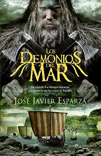 Los demonios del mar (Novela histórica) por José Javier Esparza