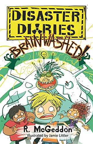 BRAINWASHED!: Book 3 (Disaster Diaries)