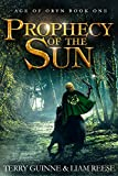 Prophecy Of The Sun (Age Of Oryn Book 1)