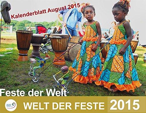 Feste der Welt - Welt der Feste 2015: Multikultureller Kalender