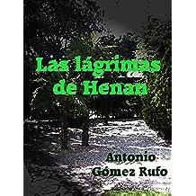 LAS LÁGRIMAS DE HENAN