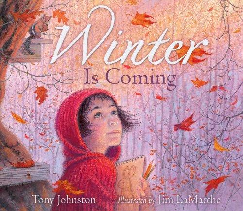 Winter Is Coming por Tony Johnston
