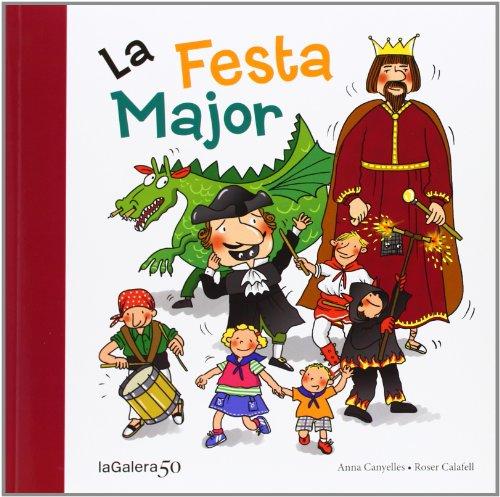 La Festa Major (Tradicions) por Anna Canyelles