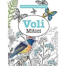 Libro da Colorare super RILASSANTE 5: Voli Mitici: Volume 5