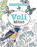 Scarica Libro Libro da Colorare super RILASSANTE 5 Voli Mitici Volume 5 (PDF,EPUB,MOBI) Online Italiano Gratis