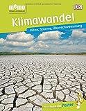 memo Wissen entdecken. Klimawandel: Hitze, Stürme, Überschwemmung. Das Buch mit Poster! -